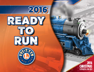 2016 Lionel Ready to Run Train Set Catalog