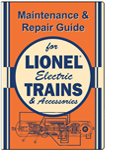 MAINT Maintenance & Repair Guide for Lionel Electric Trains