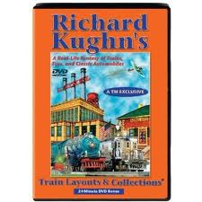 Richard Kughn's Train Layouts & Collections BONUS Edition